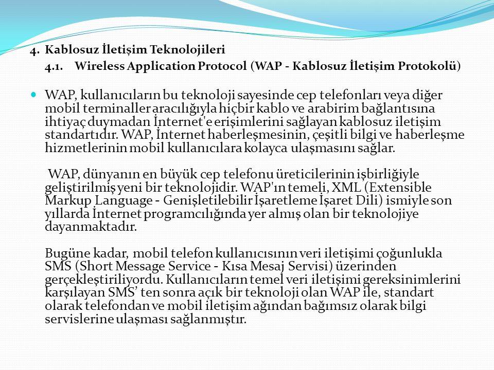 4.1. Wireless Application Protocol (WAP - Kablosuz İletişim Protokolü)