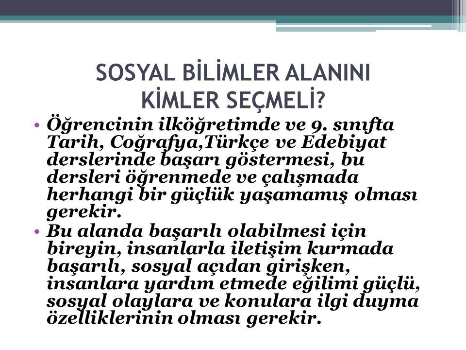 SOSYAL BİLİMLER ALANINI KİMLER SEÇMELİ