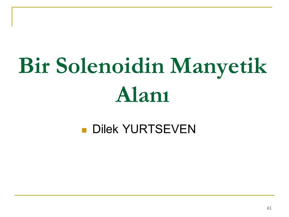 Bir Solenoidin Manyetik Alanı