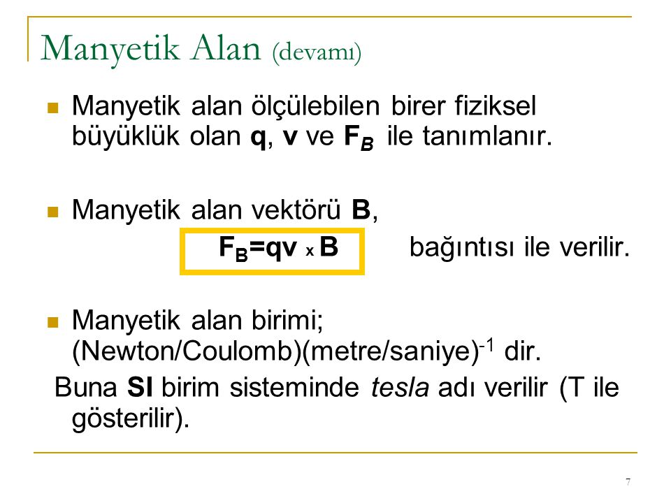Manyetik Alan (devamı)