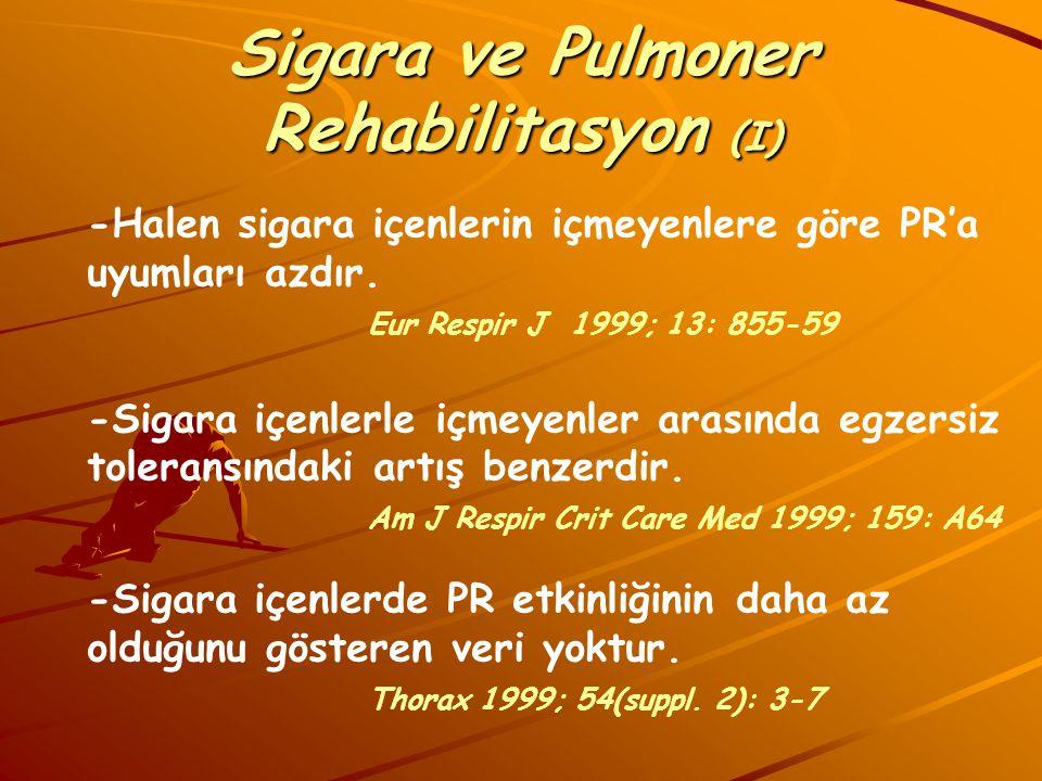 Sigara ve Pulmoner Rehabilitasyon (I)