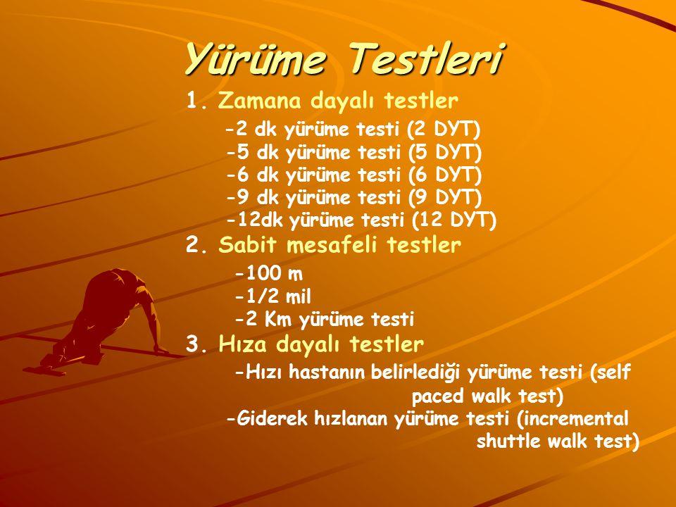 Yürüme Testleri 1. Zamana dayalı testler -2 dk yürüme testi (2 DYT)