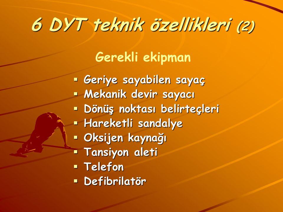 6 DYT teknik özellikleri (2)