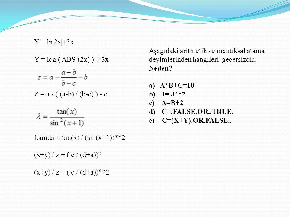 Y = ln|2x|+3x Y = log ( ABS (2x) ) + 3x. Z = a - ( (a-b) / (b-c) ) - c. Lamda = tan(x) / (sin(x+1))**2.