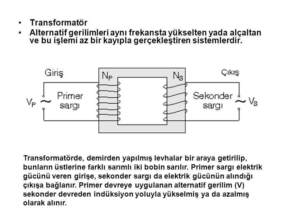 Transformatör Alternatif gerilimleri aynı frekansta yükselten yada alçaltan ve bu işlemi az bir kayıpla gerçekleştiren sistemlerdir.
