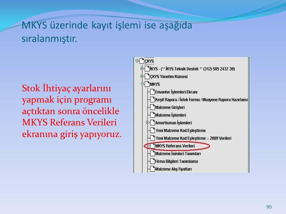 MKYS üzerinde kayıt işlemi ise aşağıda sıralanmıştır.