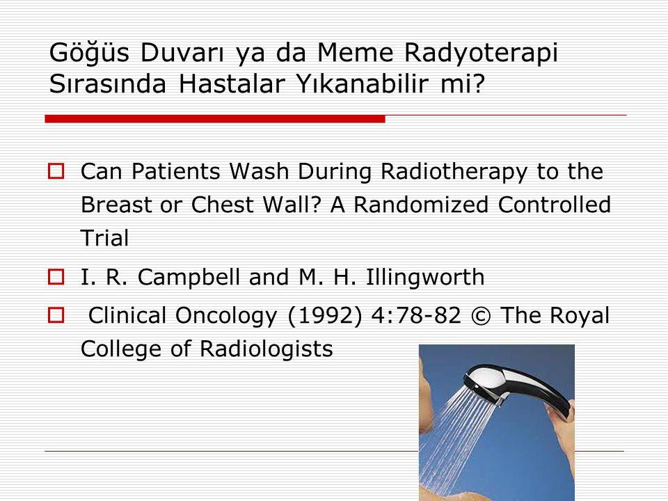 Göğüs Duvarı ya da Meme Radyoterapi Sırasında Hastalar Yıkanabilir mi