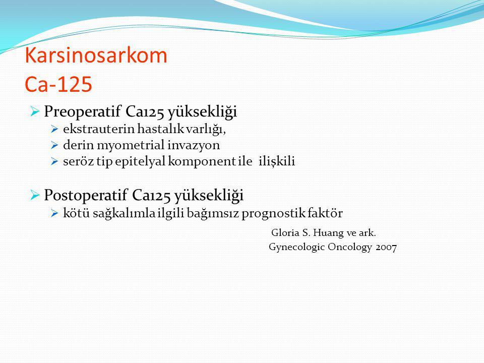 Karsinosarkom Ca-125 Preoperatif Ca125 yüksekliği