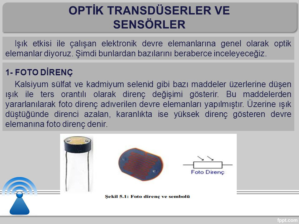 OPTİK TRANSDÜSERLER VE