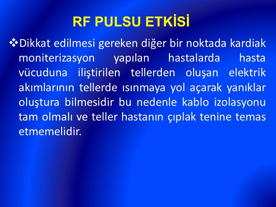 RF PULSU ETKİSİ
