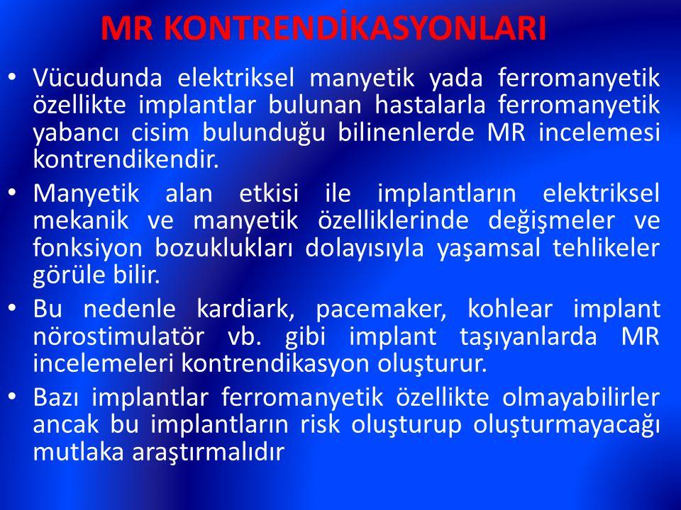 MR KONTRENDİKASYONLARI