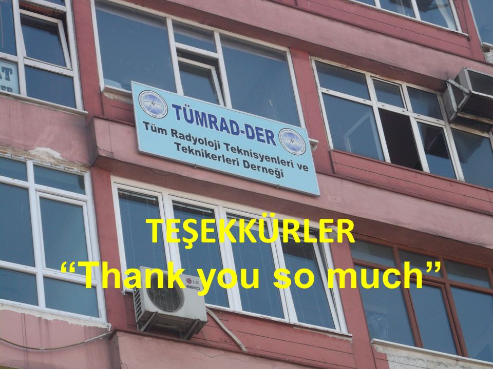 TEŞEKKÜRLER Thank you so much