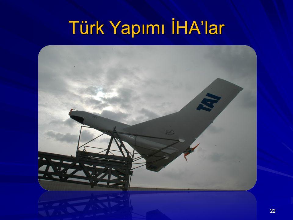 Türk Yapımı İHA'lar