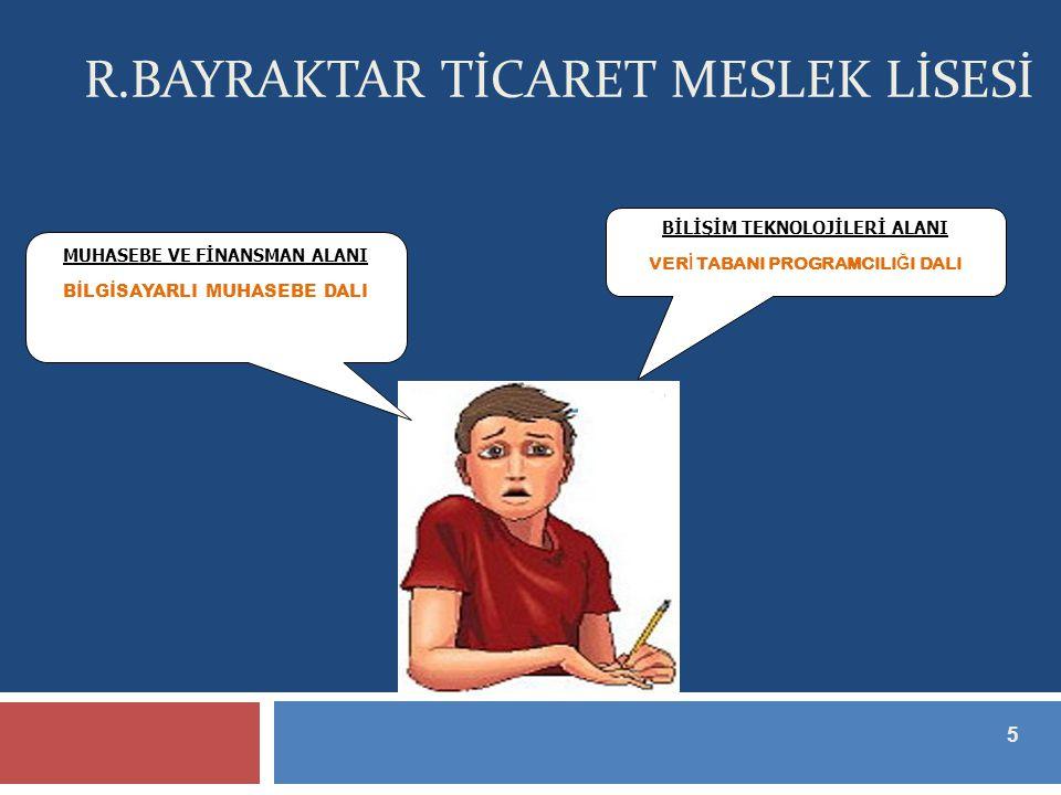 R.BAYRAKTAR TİCARET MESLEK LİSESİ