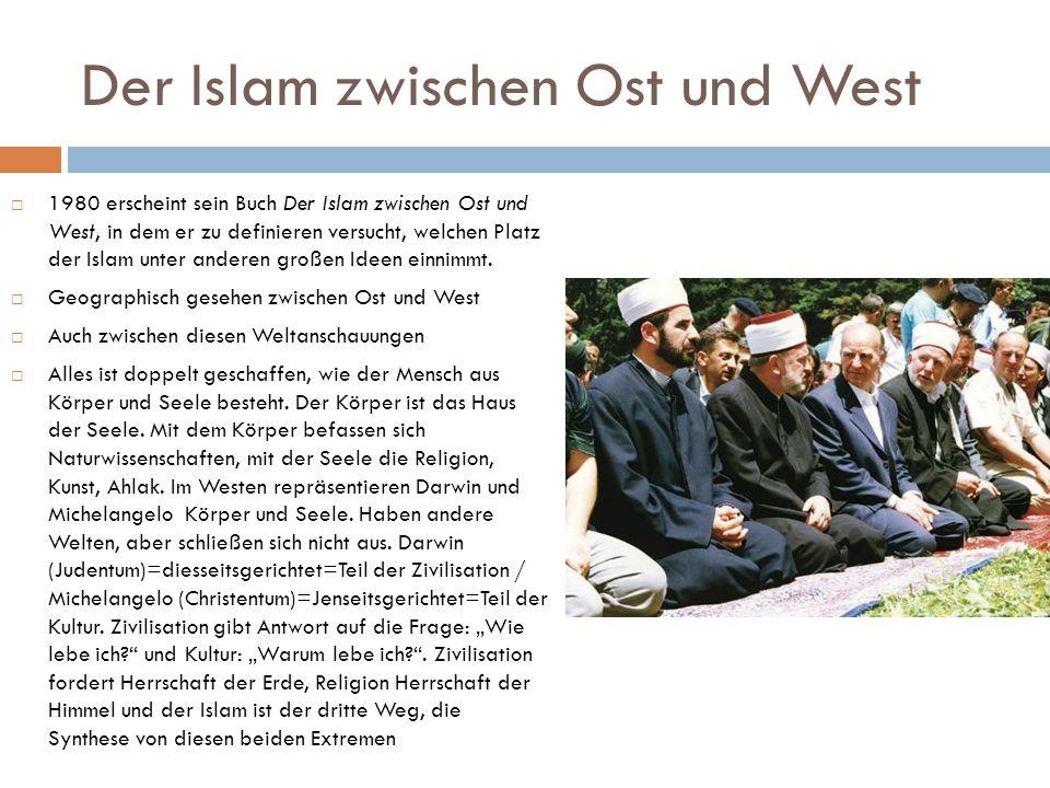 Der Islam zwischen Ost und West