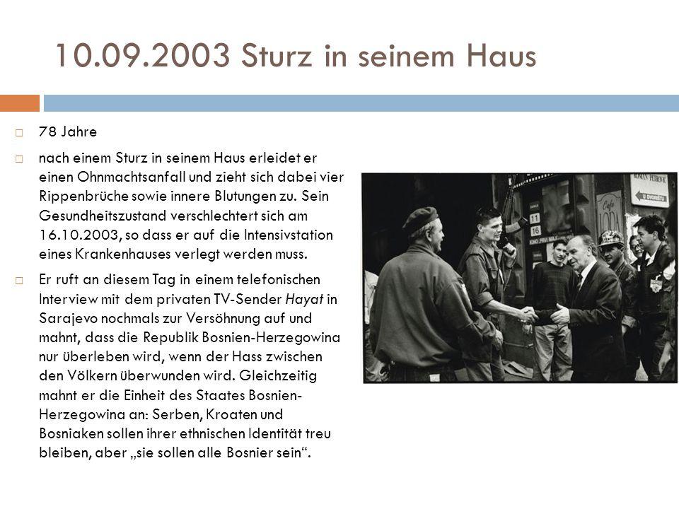 10.09.2003 Sturz in seinem Haus 78 Jahre