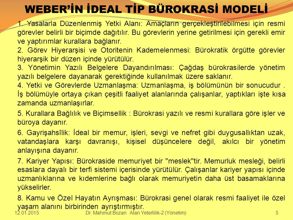 WEBER'İN İDEAL TİP BÜROKRASİ MODELİ