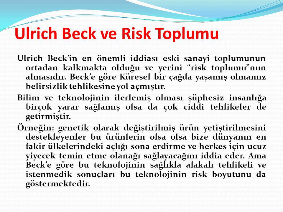 Ulrich Beck ve Risk Toplumu