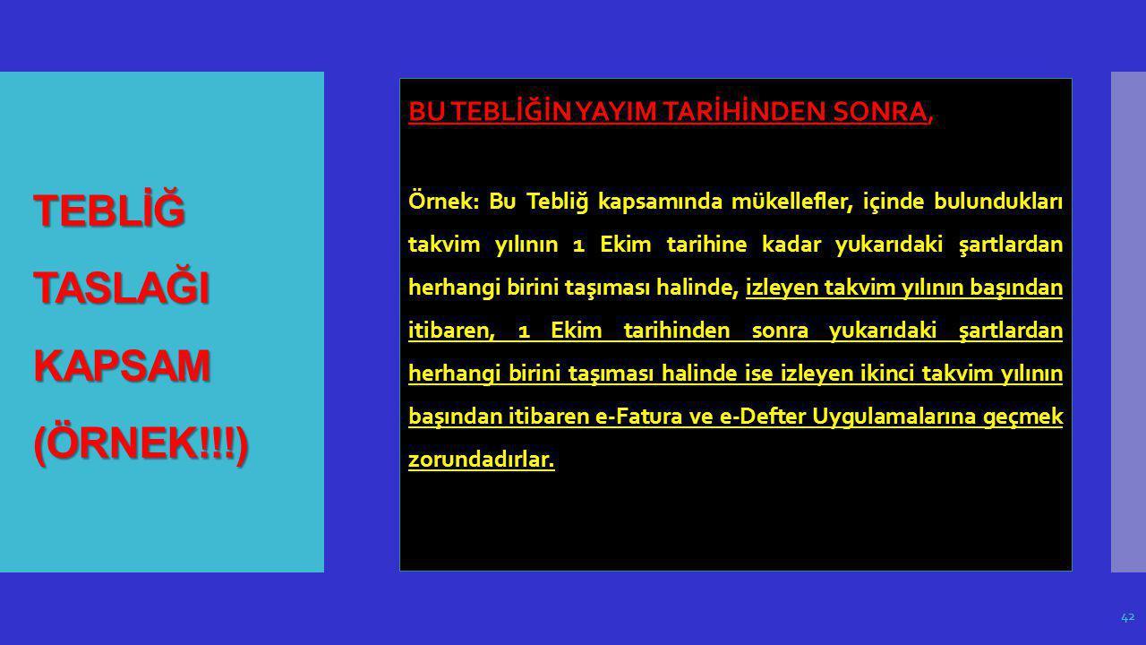 TEBLİĞ TASLAĞI KAPSAM (ÖRNEK!!!)