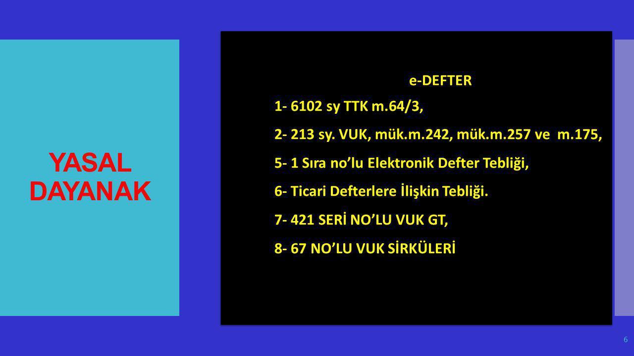 YASAL DAYANAK e-DEFTER 1- 6102 sy TTK m.64/3,