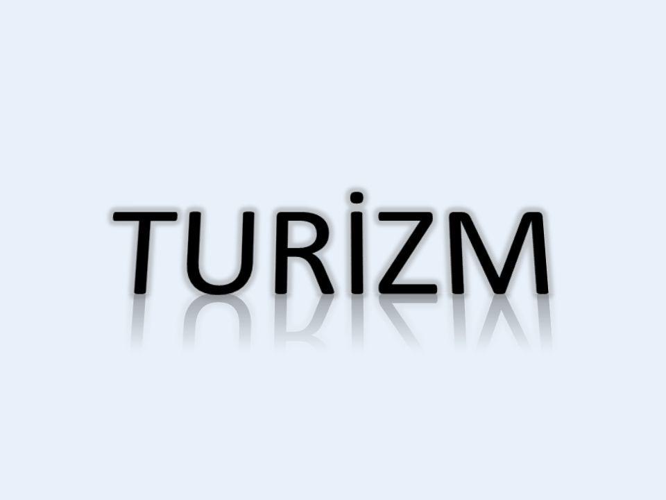 TURİZM