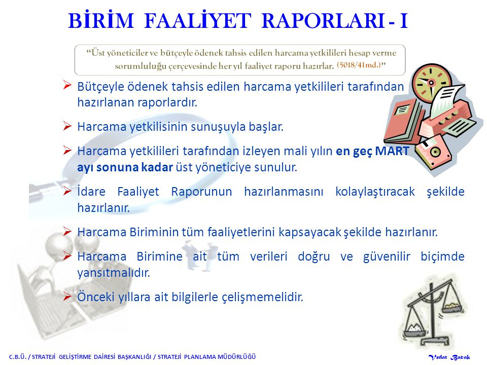 BİRİM FAALİYET RAPORLARI - I