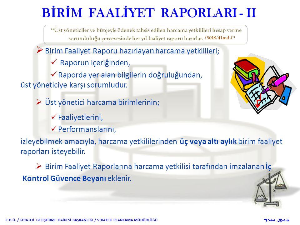 BİRİM FAALİYET RAPORLARI - II