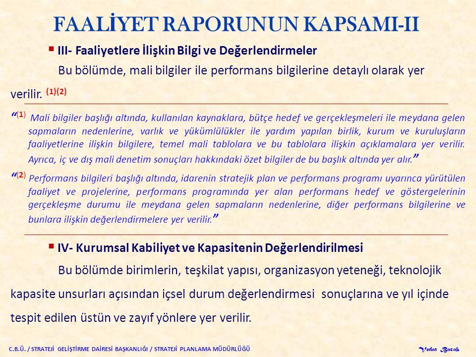 FAALİYET RAPORUNUN KAPSAMI-II