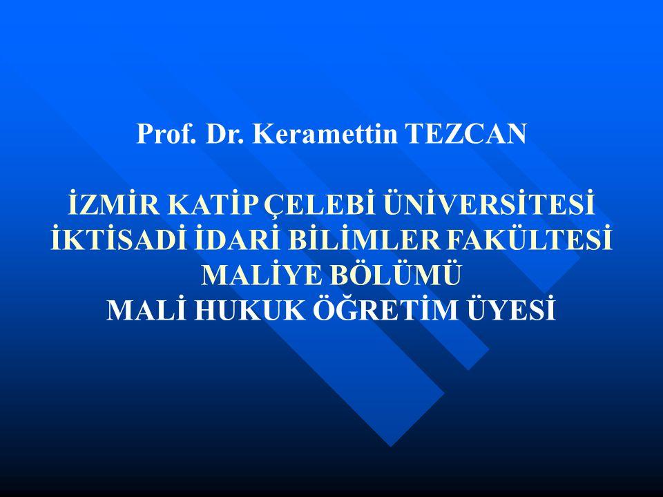 Prof. Dr. Keramettin TEZCAN