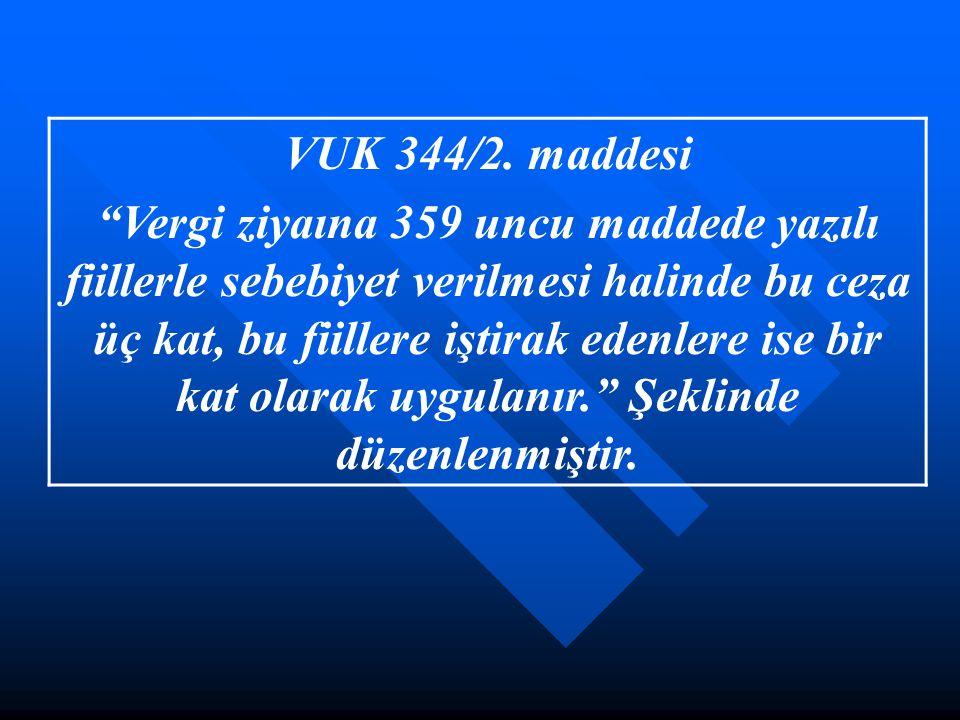 VUK 344/2. maddesi