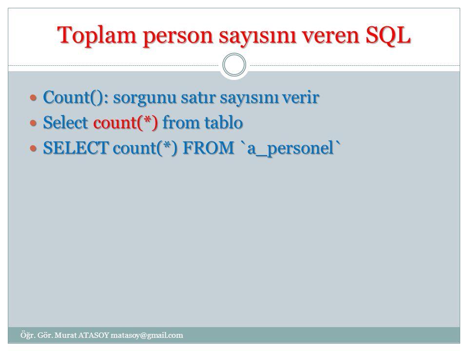 Toplam person sayısını veren SQL
