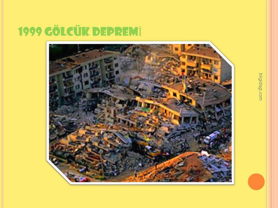 1999 GÖLCÜK DEPREMİ bilgidagi.com