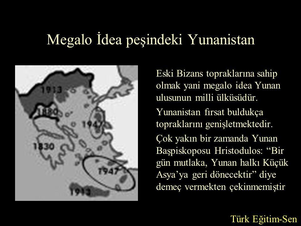 Megalo İdea peşindeki Yunanistan