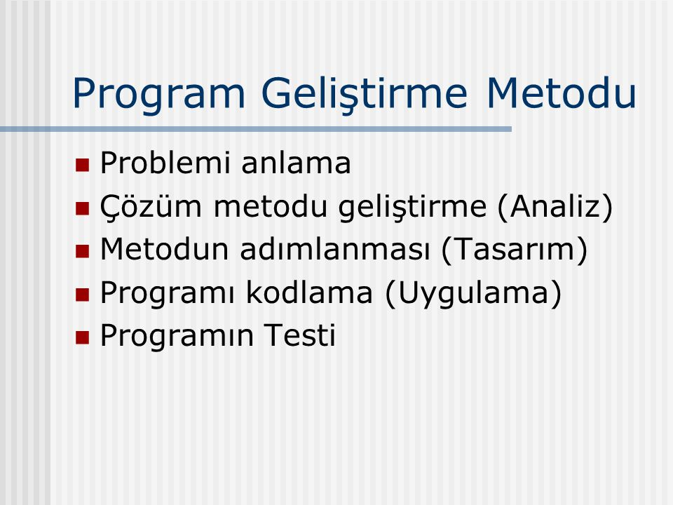 Program Geliştirme Metodu