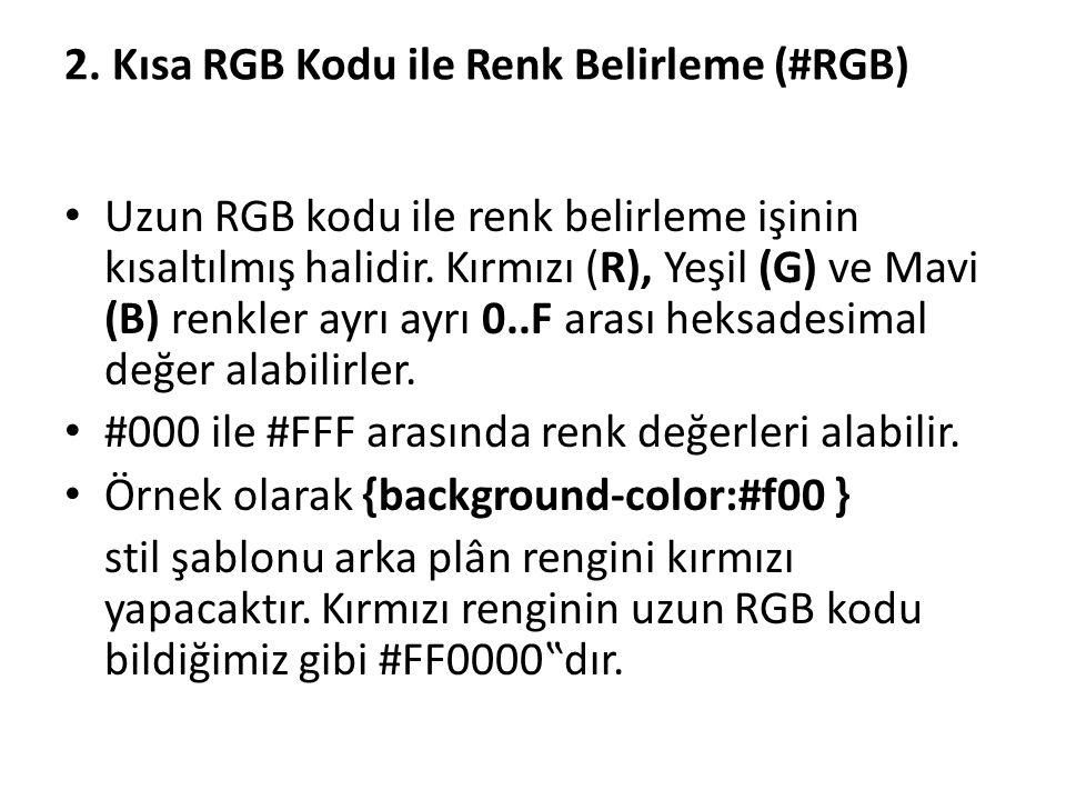 2. Kısa RGB Kodu ile Renk Belirleme (#RGB)