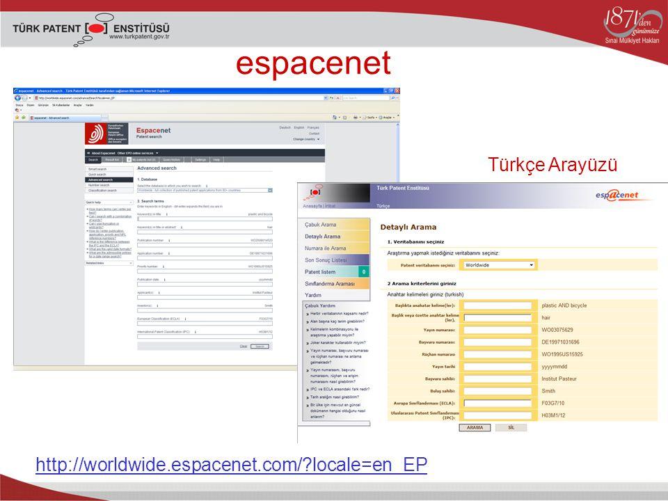 espacenet Türkçe Arayüzü http://worldwide.espacenet.com/ locale=en_EP