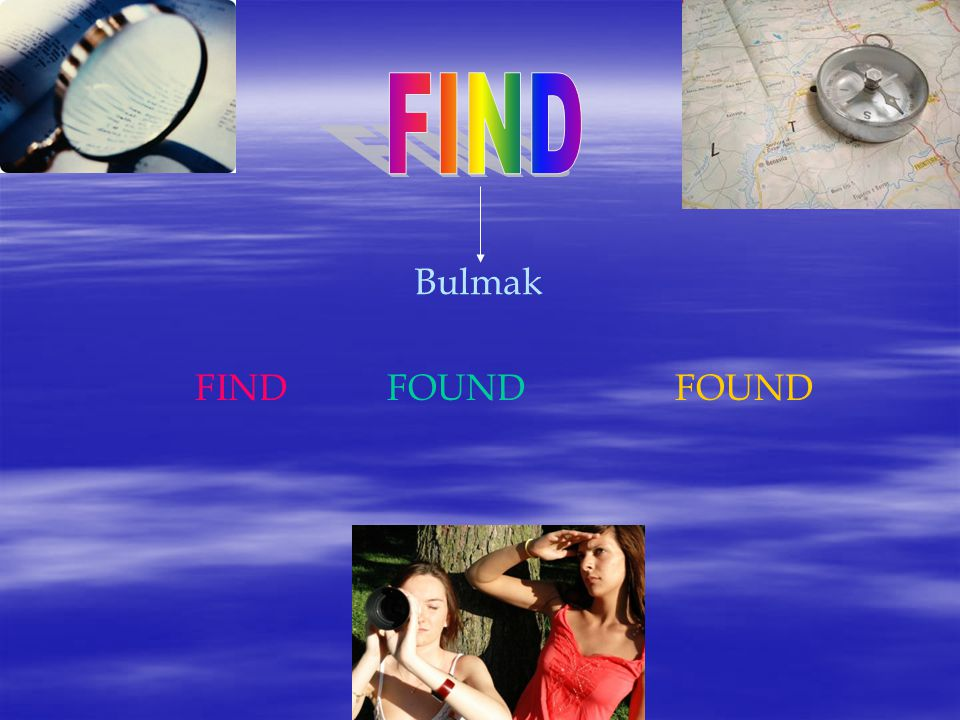 FIND Bulmak FIND FOUND FOUND