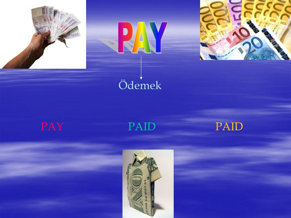 PAY Ödemek PAY PAID PAID