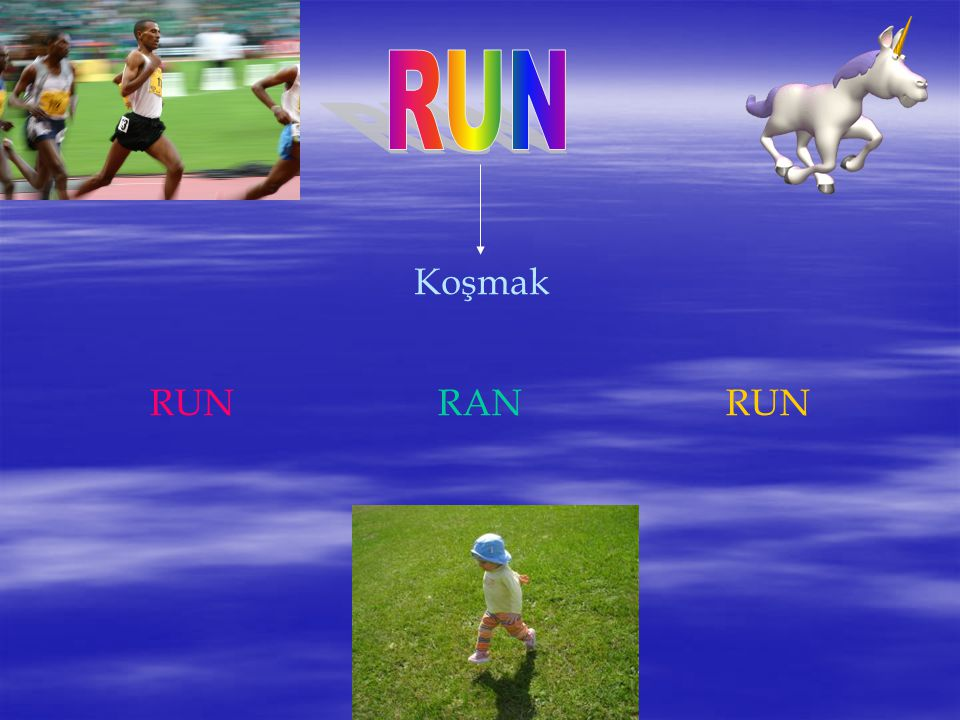RUN Koşmak RUN RAN RUN