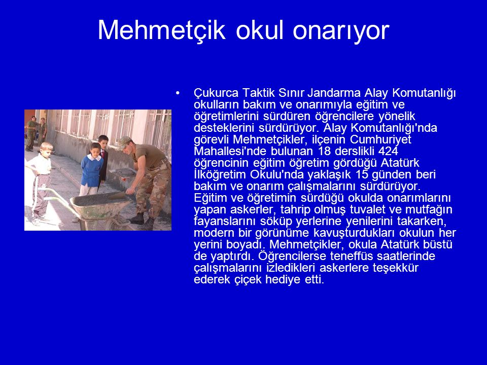 Mehmetçik okul onarıyor