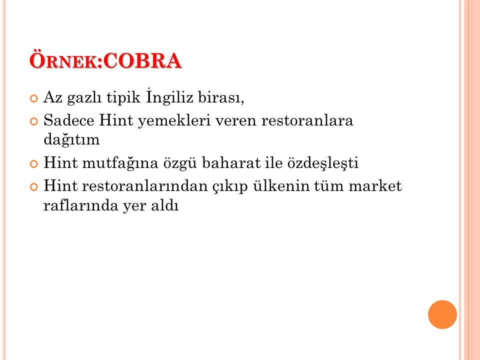 Örnek:COBRA Az gazlı tipik İngiliz birası,