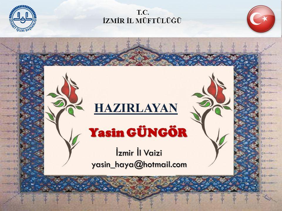 İzmir İl Vaizi yasin_haya@hotmail.com