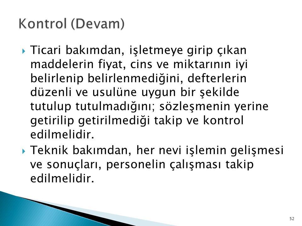 Kontrol (Devam)