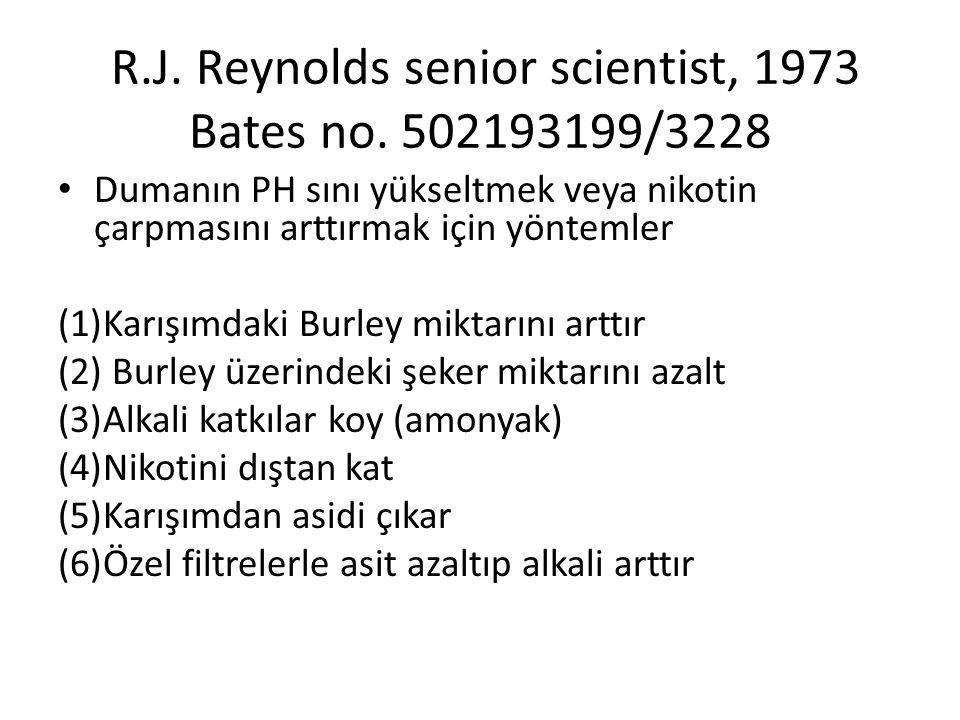 R.J. Reynolds senior scientist, 1973 Bates no. 502193199/3228