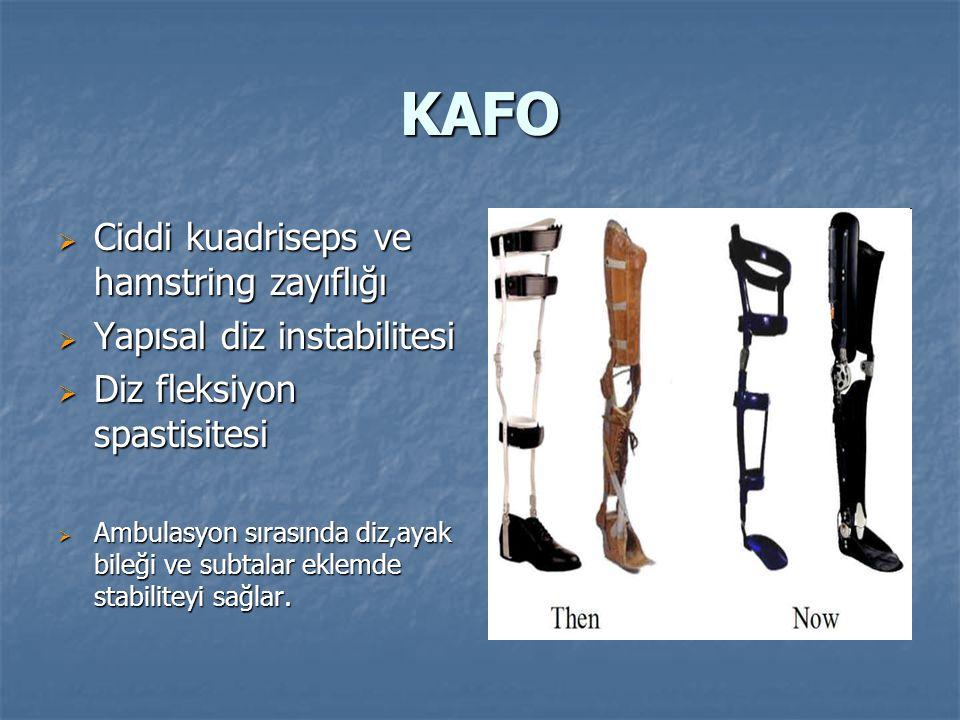 KAFO Ciddi kuadriseps ve hamstring zayıflığı Yapısal diz instabilitesi