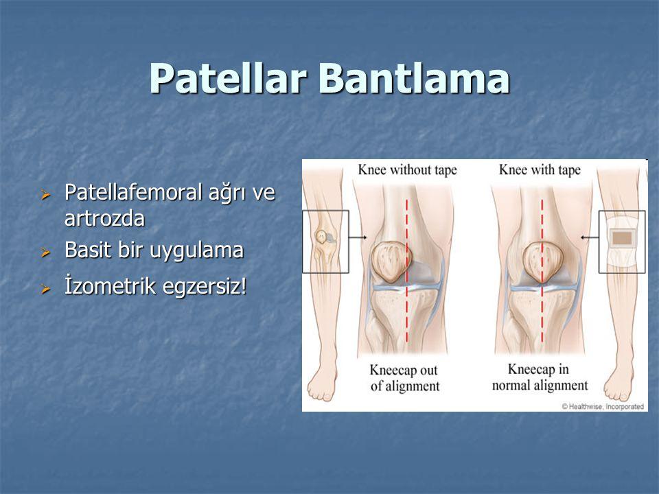 Patellar Bantlama Patellafemoral ağrı ve artrozda Basit bir uygulama