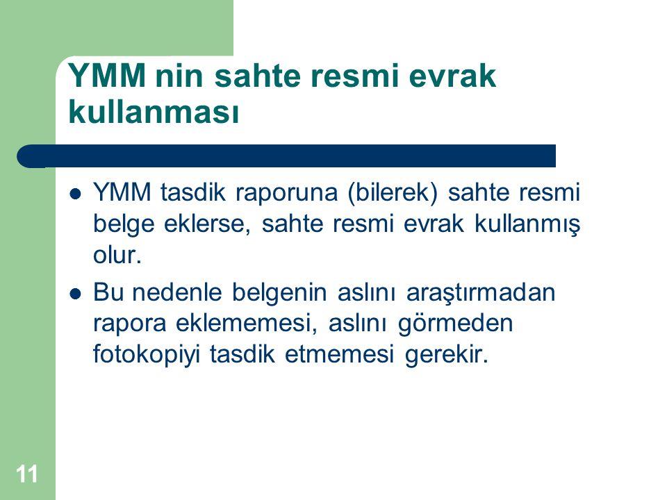 YMM nin sahte resmi evrak kullanması