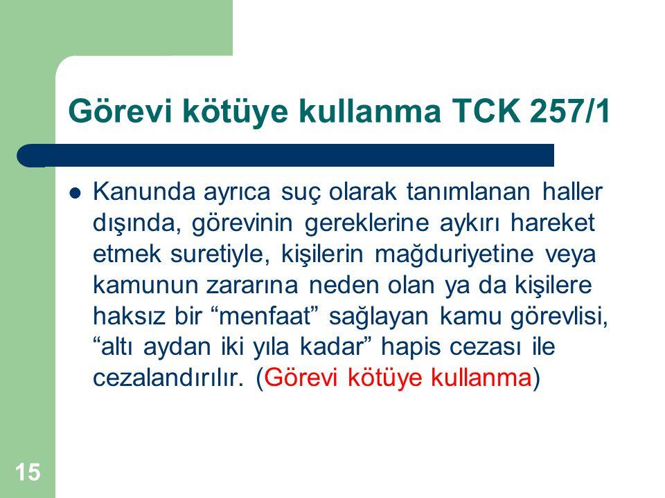 Görevi kötüye kullanma TCK 257/1