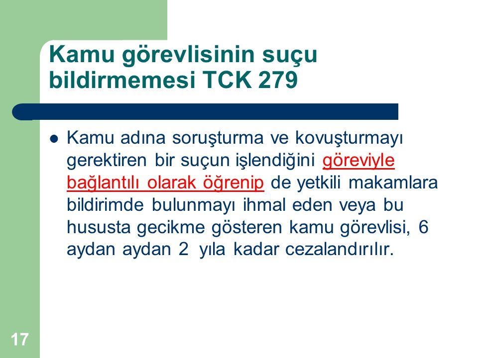Kamu görevlisinin suçu bildirmemesi TCK 279