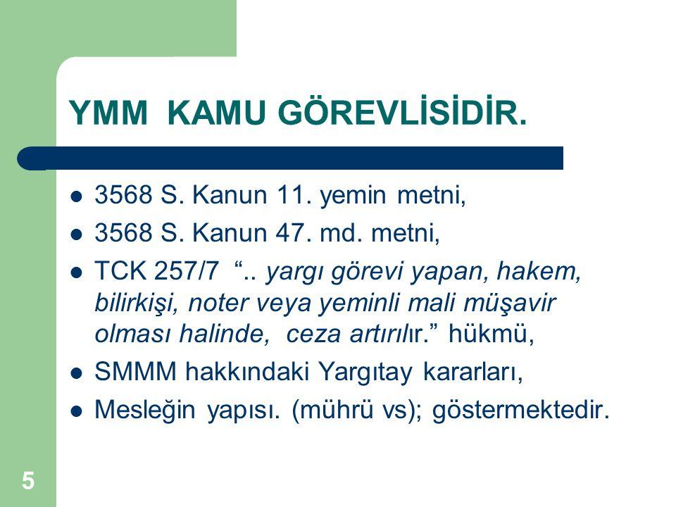 YMM KAMU GÖREVLİSİDİR. 3568 S. Kanun 11. yemin metni,